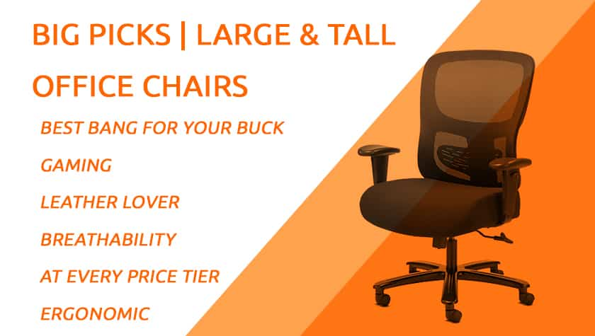 Best Large & Tall Office Chairs